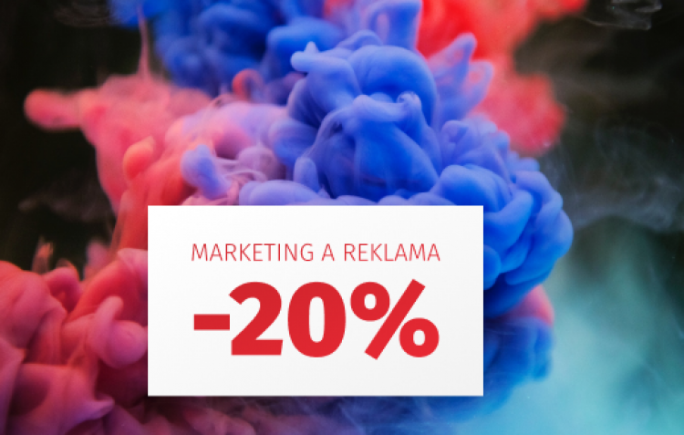 Reklama a marketing - Zľava 20%